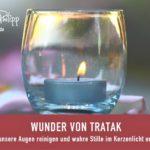 WUNDER VON TRATAK - BLOG SAPHI - SAKIRA PHILIPP