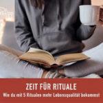 Zeit Rituale - Blog Saphi