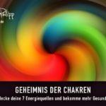 GEHEIMNIS CHAKREN - BLOG SAPHI - SAKIRA PHILIPP