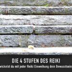 STUFEN DES REIKI - BLOG SAPHI - SAKIRA PHILIPP