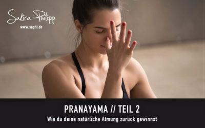 PRANAYAMA // TEIL 2