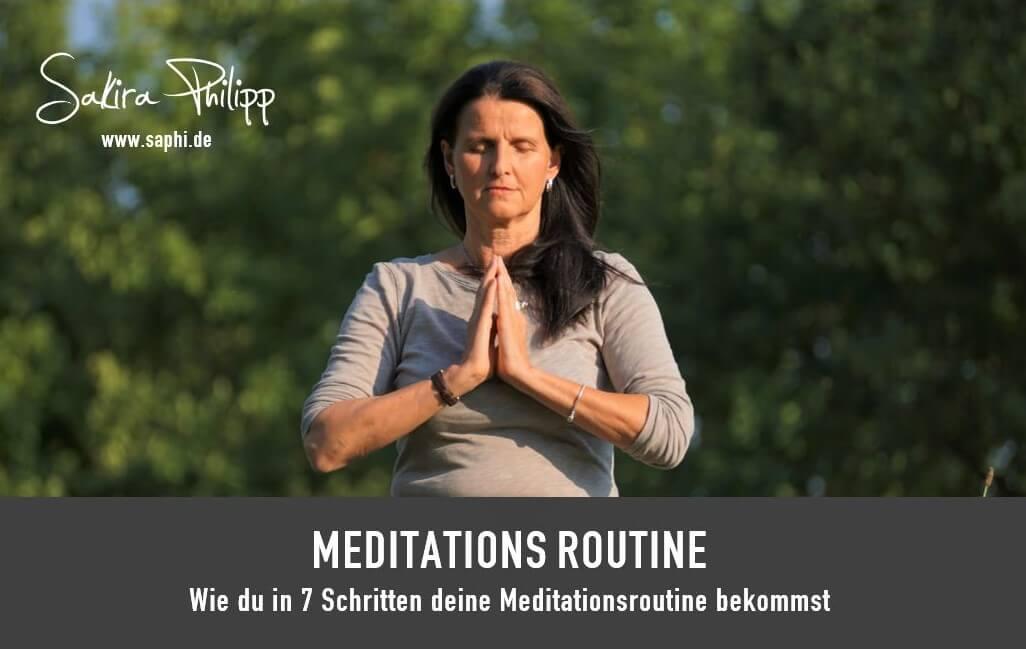 MEDITATIONSROUTINE - SAKIRA PHILIPP