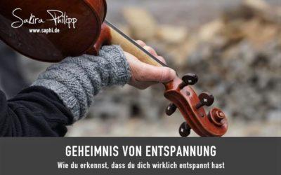 GEHEIMNIS VON ENTSPANNUNG